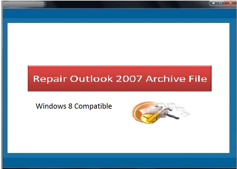 Windows 7 Repair Outlook 2007 Archive File 3.0.0.7 full